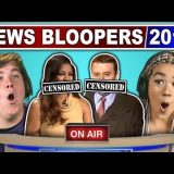 ADULTS REACT TO FUNNIEST NEWS BLOOPERS 2018