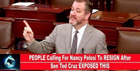 PEOPLE Calling For Nancy Pelosi To RESIGN After Sen Ted Cruz EXPOSED THIS(VIDEO)!!!