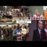 27- 01- 2019 Daily Latest Video News #Turky #Saudiarabia #india #pakistan #America #Iran